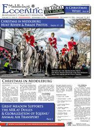 Middleburg Christmas Tree Farm by Middleburg Eccentric December 2016 By Middleburg Eccentric Llc