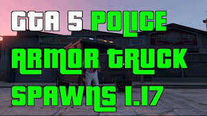 GTA 5 Online Police Armored Truck Spawn Locations 1.17 - Video ... Syria Diy Armored Trucksthe Thoms75 Feral Jundi Heavy Truck Driver Garda Security Employees Speak Out About Their Complaints Indybay Brinks Robbed Best Resource Gta 5 Online Police Spawn Locations 117 Video Driving Jobs For Veterans Get Hired Today For Truck Crashes In Northland Not A Fatality The Kansas City Of The Cars Money Can Buy Keeping Load Safe On Road Scania Group Guard Human Resource Resume Penske Tackles Challenges Batteryelectric Trucks Transport Topics