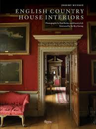 100 Country Interior Design English House S Jeremy Musson Paul Barker Sir Roy
