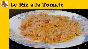 recettes de cuisine facile et rapide le riz à la tomate recette rapide et facile hd