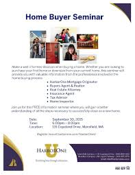 First Time Homebuyer Seminar Harborone U Mansfield Ma Tuesday March 3rd 600 Pm To 800