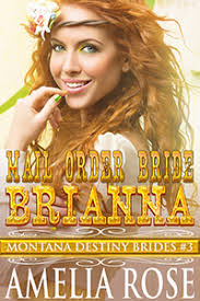 Mail Order Bride Brianna By Amelia Rose