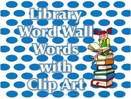 Library Word Wall Words With Pictures Clip Art Vocabulary