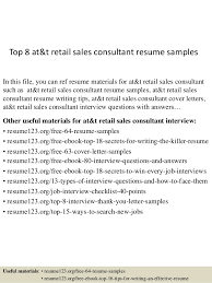 Top 8 Att Retail Sales Consultant Resume Samples In This File You Can Ref