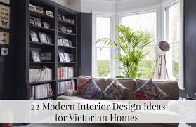 100 Interior Design Modern 22 Ideas For Victorian Homes The LuxPad