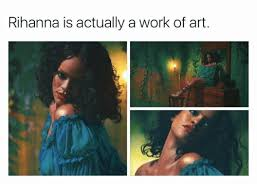 Rihanna Work And Art Is Actually A Of