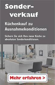 günstig küchen kaufen küchen sonderverkauf mit exklusiven