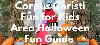 Pumpkin Patch College Station Tx by Corpus Christi Fun For Kids 2016 Halloween Fun Guide Corpus