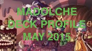 download may 2015 madolche deck profile and combos post cros and mp3