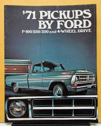 100 71 Ford Truck 19 Model F 100 250 350 Four Wheel Drive Brochure