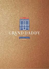 100 The Grand Daddy Hotel Welcome To Boutique