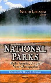 Epub Ebooks National Parks Public Attitudes Use And Visitor Demographics Environmental Research Advances Remediation Technologies