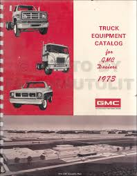 100 Dealers Truck Equipment 1973 GMC Catalog Dealer Album Original GMC Amazon