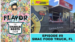 100 Orlando Food Trucks The Charlie Boots Show Visits SMAC Truck Pro Bowl Special
