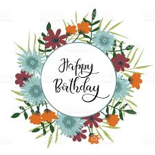 Happy Birthday Hand Lettering Greeting Card With Floral Frame