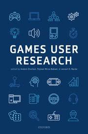 Oxford University Press Uk Exam Copy by Games User Research Anders Drachen Pejman Mirza Babaei Lennart