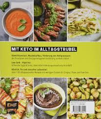 express keto für berufstätige schnelle ketogene küche low