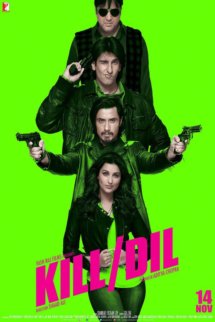 Kill Dil-Kill Dil