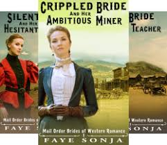 Mail Order Brides Of Western Romance 3 Book Series By Faye Sonja