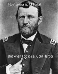 The Life And Times Of Ulysses S Grant Angry Staff Officer