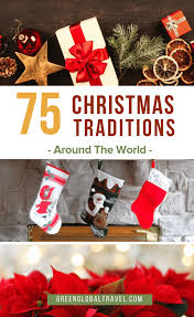 Love Christmas Check Out 75 Traditions Around The World Including Origins Of