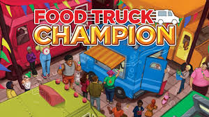 100 Food Truck Games Champion By Daily Magic Kickstarter