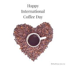 Happy International Coffee Day Heart Of Beans