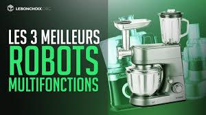 comparatif cuisine multifonction top 3 des meilleurs robots multifonctions cuisine comparatif