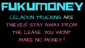 CELADON TRUCKING ARE THIEVES! STAY AWAY FROM THE LEASE ,YOU WONT ... Celadon Trucking Home Facebook On Twitter Loves Our Furry Roadside Why Choose Youtube I80 In Western Nebraska Pt 3 Ripoff Report Celadon Trucking Complaint Review Indianapolis Quality Companies Truck Leasing Driving Academy I75nb Part 9 Opens Welcome Center For Drivers Fleet News Daily At Risk Of Stock Delisting Will Close Nc Terminal Nyse