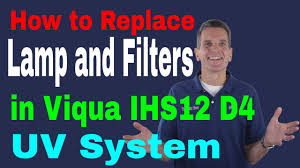 how to replace l and filters in viqua ihs12 d4 uv system