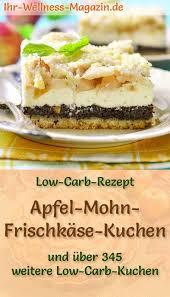 saftiger low carb apfel mohn frischkäse kuchen rezept ohne