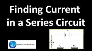 Finding Current In A Series Circuit