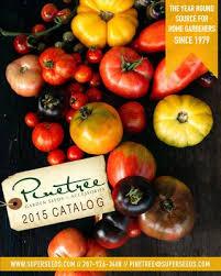 Pinetree Garden Seeds 2015 Catalog by Pinetree Garden Seeds issuu