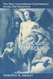 Timothy R Ashley The Book Of Numbers New International Commentary On Old Testament 1993