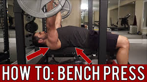 How to Barbell Bench Press – Proper Form Tutorial Barbarian Body
