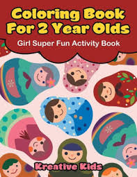 Coloring Book For 2 Year Olds Girl Super