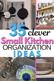 Small Kitchen Organizing Ideas 35 Proven Small Kitchen Organization Ideas To Solve Your