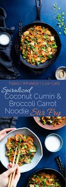 Whole30 Chicken Stir Fry With Cumin Coconut Carrot Noodles
