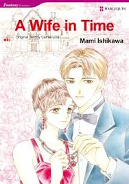 A Wife In Time Harlequin Romance Mangainfo Outline