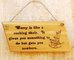 Worry Is Like A Rocking Chair. It Gives You Something To Do But Gets ... Worrying Is Like A Rockin Quotes Writings By Salik Arain Too Much Worry David Lindner Rocking 2 Rember C Adarsh Nayan Worry Is Like A Rocking C J B Ogunnowo Zane Media On Twitter Chair It Gives Like Sitting Rocking Chair Gives Stock Vector Royalty Free Is Incourage You Something To Do But Higher Perspective Simple Thoughts Of Life 111817