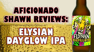 Elysian Pumpkin Ale Alcohol Content by Elysian Dayglow Ipa W Mosaic Hops Review Youtube