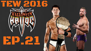 Halloween Havoc 1995 by Tew 2016 Wcw Returns Ep21 Halloween Havoc Youtube