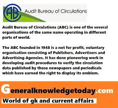 audit bureau of circulation all about audit bureau of circulations abc gktoday general