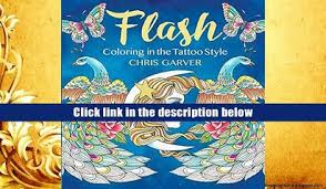 Ebook Online Flash Coloring In The Tattoo Style For Trial
