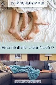 tv im schlafzimmer einschlafhilfe oder nogo schlafen