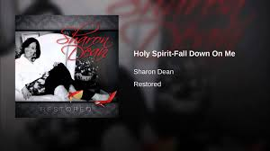 Holy Spirit-Fall Down On Me - YouTube Gods Grace By Rev Luther Barnes The Restoration Worship Center You Keep On Blessing Me Red Budd Gospel Spirit Fall Down Jdr Cover Youtube Chass Faculty And Staff Directory Perkins Funeral Home Of Bethel Nc 77 Best People I Like Images On Pinterest James Brown When We All Get To Heaven Let Your West Angeles Church God In Poeticprincess2009 Dance Tramaine Down Spirit Loveinstrumental