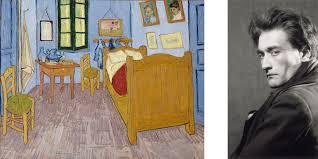 gogh la chambre gogh dans l oeil d artaud au musée d orsay