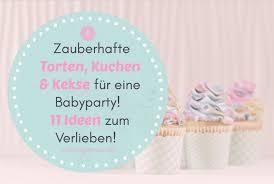 zauberhafte torten kuchen kekse für eine babyparty oder