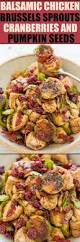 Sprouting Pumpkin Seeds by Balsamic Chicken Brussels Sprouts Cranberries And Pumpkin Seeds