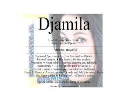 Meaning Of The Arabic Surname Djamila Is Beautiful